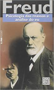 PSICOLOGIA DAS MASSAS E ANALISE DO EU - FREUD