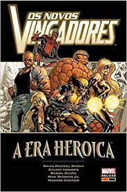 A ERA HEROICA - OS VINGADORES - MARVEL DELUXE
