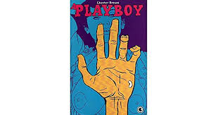 A PLAYBOY - CHESTER BROWN